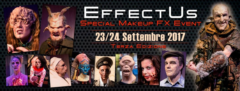 EFFECTUS EVENT 2017: l'unico evento italiano di Special Make-Up Effects